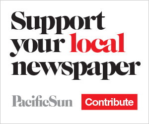 Support your local newspaper, contribute to the Pacific Sun